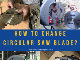 How to Change Circular Saw Blade