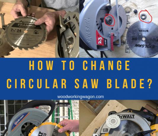 How to Change Circular Saw Blade