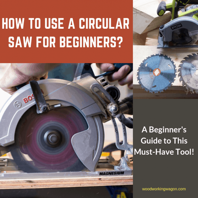 How to Use a Circular Saw for Beginners